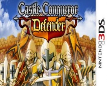 Castle Conqueror Defender (3DS) (EUR) [CIA] MF-MG-GD